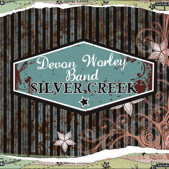 Devon Worley Band - Silver Creek